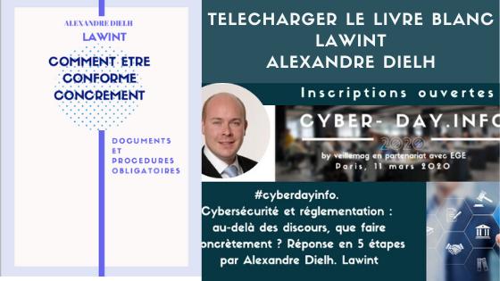 #cyberdayinfo. Cybersécurité et réglementation : au-delà des discours, que faire concrètement ? Réponse en 5 étapes par Alexandre Dielh. Lawint
