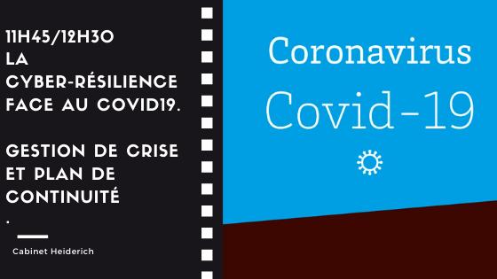 Cyber-résilience et gestion de crise. Le Covid19