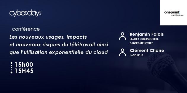Les nouveaux usages, impacts et nouveaux risques du télétravail ainsi que l'utilisation exponentielle du Cloud