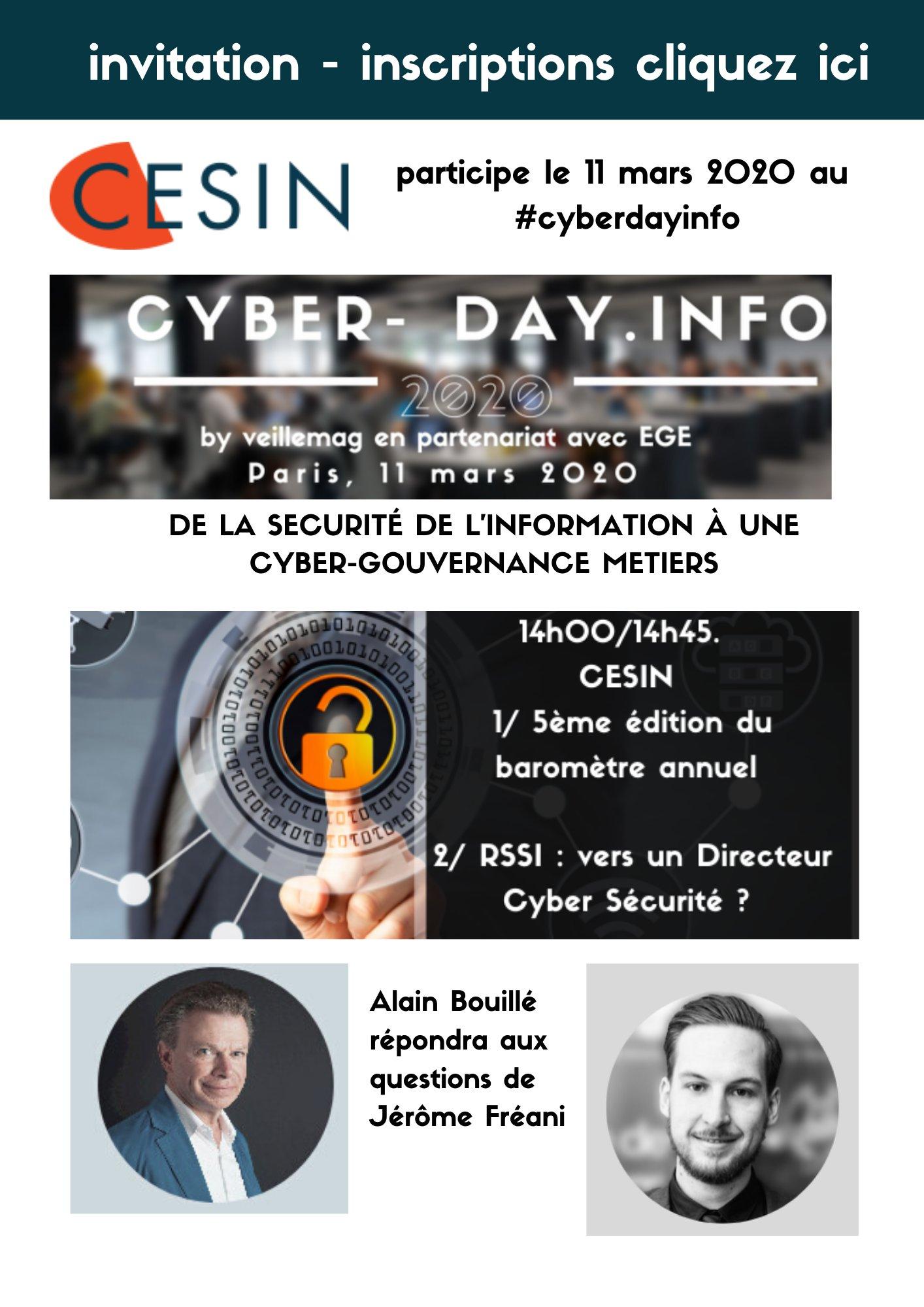 Invitation.  14h00/14h45. CESIN - 1/ 5ème édition du baromètre annuel - 2/ De l'urgence de nommer des Directeurs Cybersécurité ?