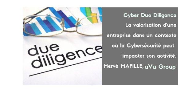 Cyber Due Diligence, signe que la Cybersécurité doit devenir une compétence transverse pour les dirigeants