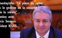 """#Cyberdayinfo. """"La place du cyber dans la gestion de la sécurité et de la sûreté"""" . Entretien avec Francis Serrano. Président IESAS."""