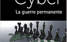 Cyber – La guerre permanente. Ouvrage Jean-Louis Gergorin et Léo Isaac-Dognin