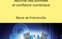 La cybersécurité et les décideurs.  Sécurité des données et confiance numérique