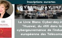 """#cyberdayinfo. Le Livre Blanc. """"Huawei, du rififi dans la cybergouvernance de l'industrie européenne des Télécoms"""" Agnes Boschet"""