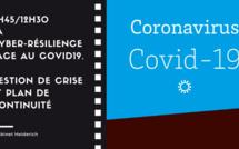 11h45/12H30. La cyber-résilience face au Covid19. Gestion de crise et plan de continuité