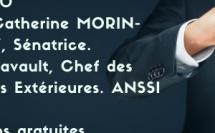 9h00/9h45. Défis 2020. Invités : Catherine MORIN-DESAILLY, Sénatrice. Philippe LAVAULT Chef des Ressources Exterieures ANSSI.