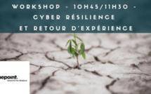 10h45/11h30 - Cyber résilience et retour d'expérience